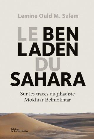 Ben Laden du Sahara  by  Lemine Ould M. Salem