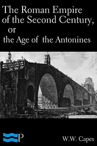 Roman History: The Early Empire, from the Assassination of Julius C  by  W.W. Capes