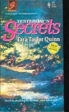 Yesterdays Secrets  by  Tara Taylor Quinn