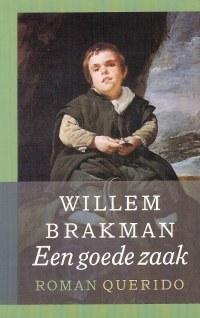 Een Goede Zaak Willem Brakman