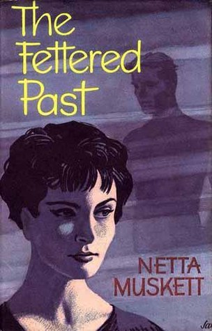 The Fettered Past  by  Netta Muskett