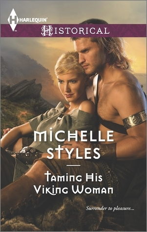 Taming His Viking Woman Michelle Styles