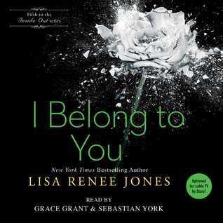 I Belong to You (Inside Out, #5)  by  Lisa Renee Jones