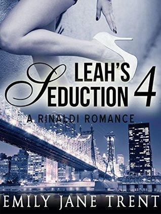 Leahs Seduction: 4  by  Emily Jane Trent