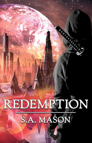 Redemption (The Renegades Series #2)  by  S.A. Mason