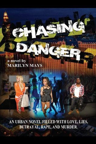 Chasing Danger  by  Marilyn Mays