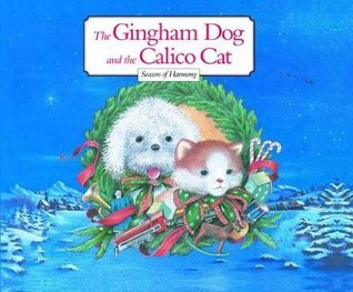The Gingham Dog and Calico Cat Christopher Noël
