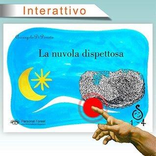 La nuvola dispettosa: e-book illustrato interattivo per bambini fino ai 4 anni (1-4 Vol. 2)  by  Arcangelo Di Donato
