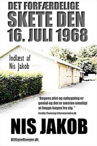 Det forfærdelige skete den 16. juli 1968  by  Nis Jakob