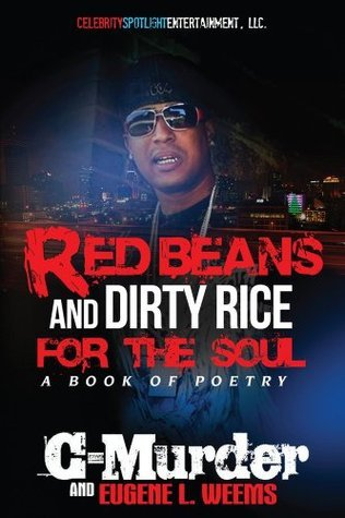 Red Beans and Dirty Rice for the Soul  by  C-Murder