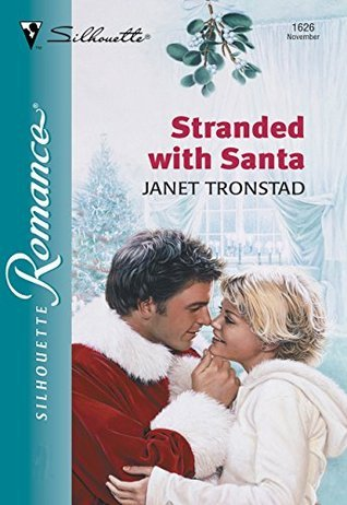 Stranded With Santa Janet Tronstad
