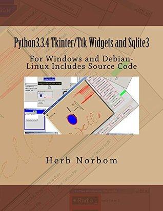 Python3.3.4 Tkinter/Ttk Widgets and Sqlite3  by  Herb Norbom
