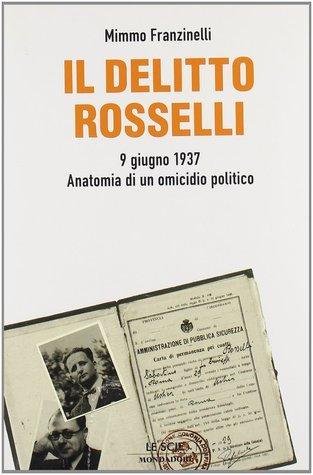 Il delitto Rosselli Mimmo Franzinelli