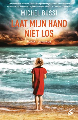 Laat mijn hand niet los  by  Michel Bussi