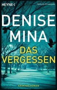 Das Vergessen (Alex Morrow #4)  by  Denise Mina