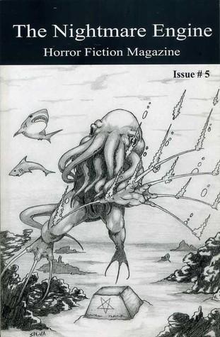 The Nightmare Engine Issue #5 Michael K. Silva