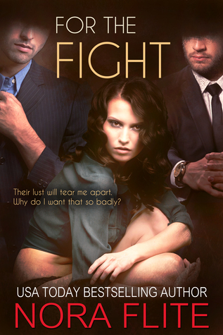 For the Fight (Beyond Blood, #2) Nora Flite