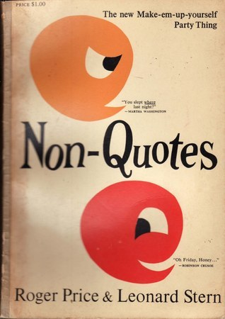 Non-Quotes  by  Roger Price