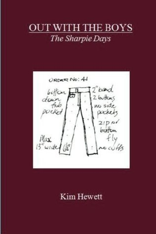 Out with the Boys: The Sharpie Days  by  Kim Hewett