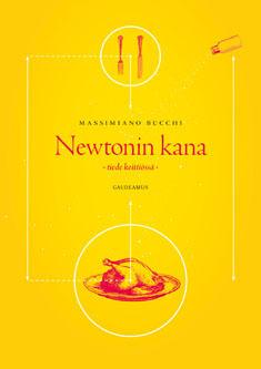 Newtonin kana  by  Massimiano Bucchi