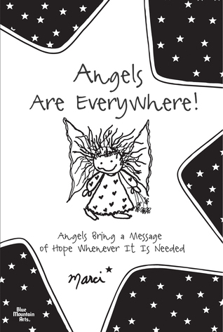 Angels Are Everywhere!  by  Marci