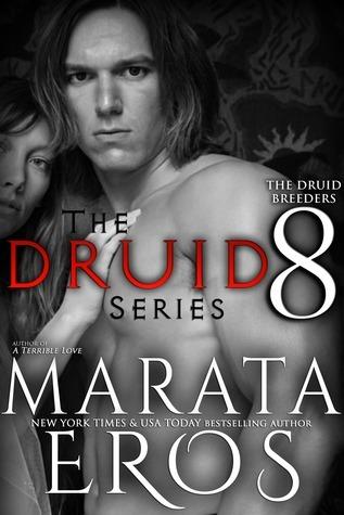 In Druid Blood (The Druid Series, #8) Marata Eros