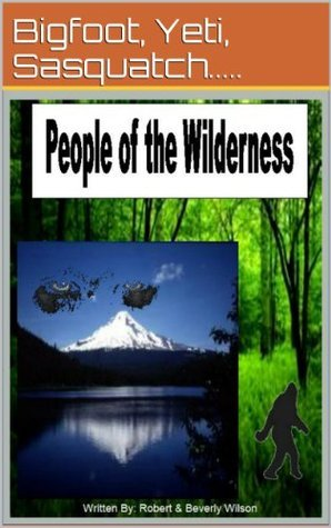 people of the wilderness  by  Robert  Wilson