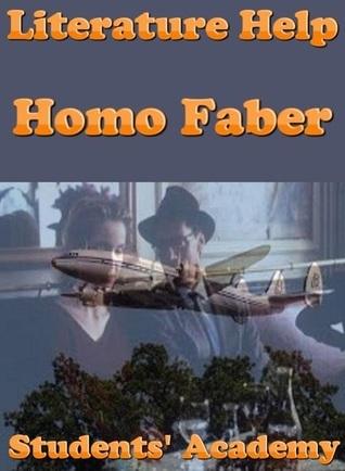 Literature Help: Homo Faber Students Academy