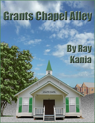 Grants Chapel Alley  by  Ray Kania