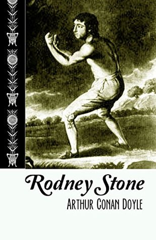 Rodney Stone (1896 Original Edition): Annotated Arthur Conan Doyle