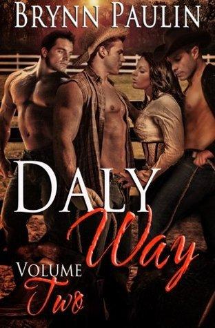 Daly Way: Volume Two  by  Brynn Paulin