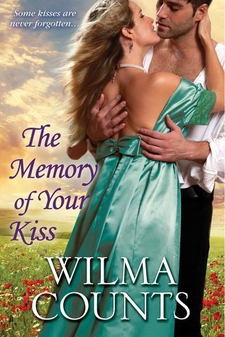 The Memory of Your Kiss  by  Wilma Counts