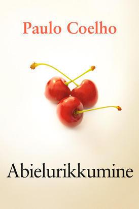 Abielurikkumine  by  Paulo Coelho