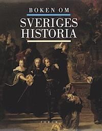 Boken Om Sveriges Historia Hans Albin Larsson
