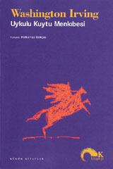 Uykulu Kuytu Menkıbesi  by  Washington Irving