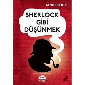 Sherlock Gibi Düşünmek  by  Daniel Smith