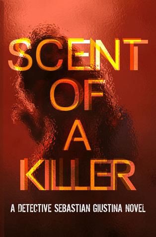 Scent of a Killer Jay Korza