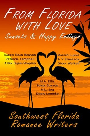 From Florida With Love Sunsets & Happy Endings Karen Dean Benson
