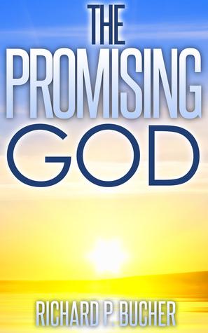 The Promising God Richard Bucher