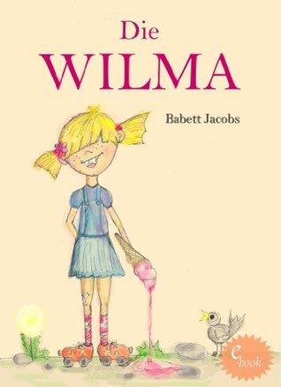 Die WILMA  by  Babett Jacobs
