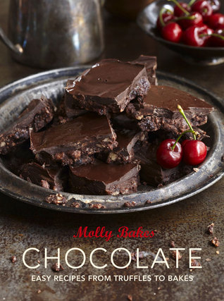 Chocolate: Easy Recipes from Truffles to Bakes Molly Bakes