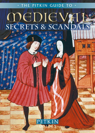 Medieval Secrets & Scandals  by  Brian Williams