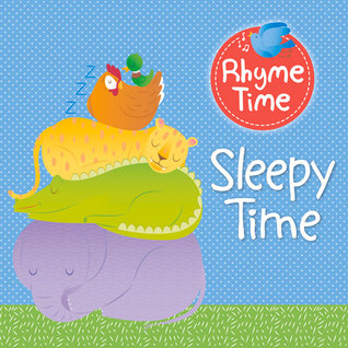 Rhyme Time: Sleepy Time Fiona Lee