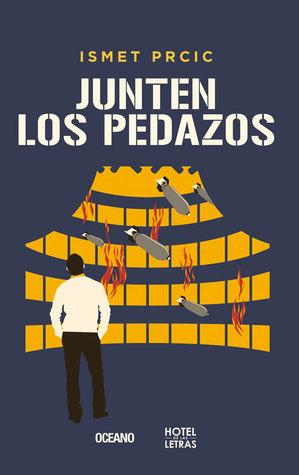 Junten los pedazos  by  Ismet Prcic