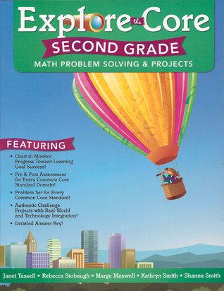 Explore the Core: Second Grade Janet Tassell