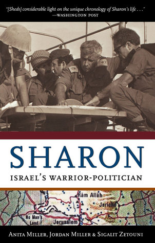 Sharon: Israels Warrior-Politician  by  Anita Miller