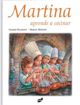 Martina aprende a cocinar  by  Gilbert Delahaye
