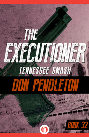 Tennessee Smash  by  Don Pendleton