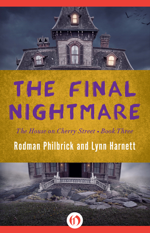 The Final Nightmare  by  Rodman Philbrick