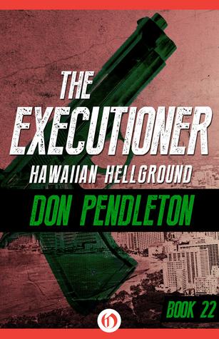 Hawaiian Hellground  by  Don Pendleton